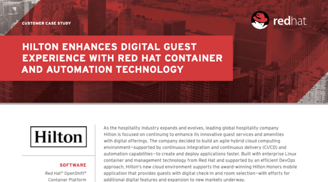 Hilton Enhances Digital Guest Experience with Red Hat Container and Automation Technology