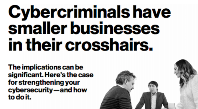Cybercriminals have smaller businesses in their crosshairs